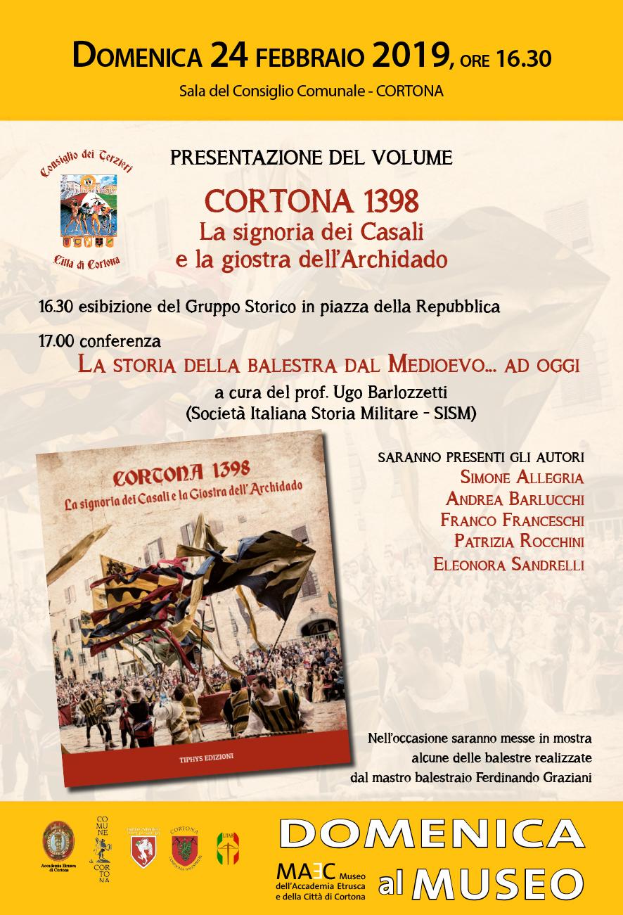 presentazione del volume Cortona 1398, la Signoria Casali e la Giostra dell'Archidado